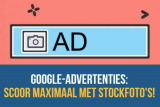 Google-advertenties: Scoor maximaal met stockfoto's!